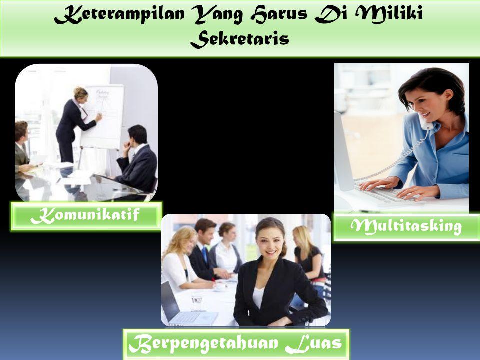 Keterampilan Yang Harus Di Miliki Sekretaris
