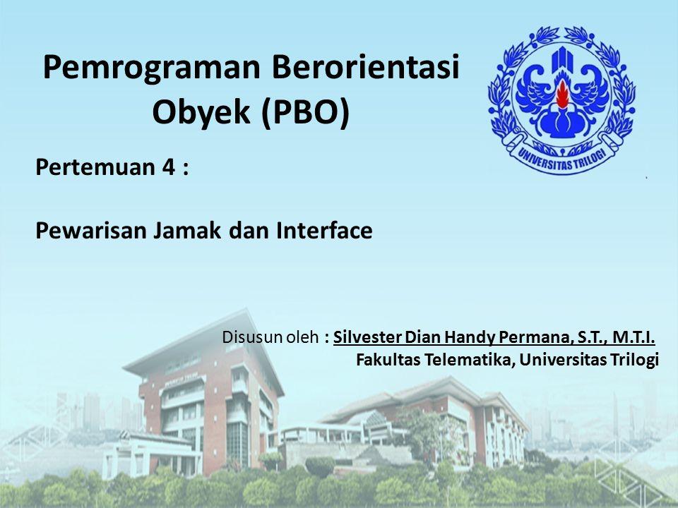 Pemrograman Berorientasi Obyek (PBO)