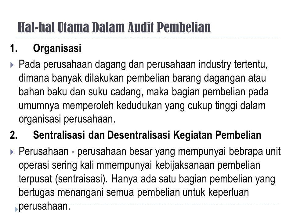 Hal-hal Utama Dalam Audit Pembelian