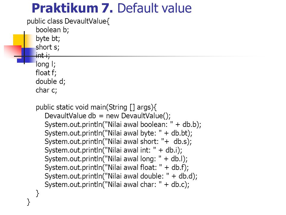 Praktikum 7. Default value
