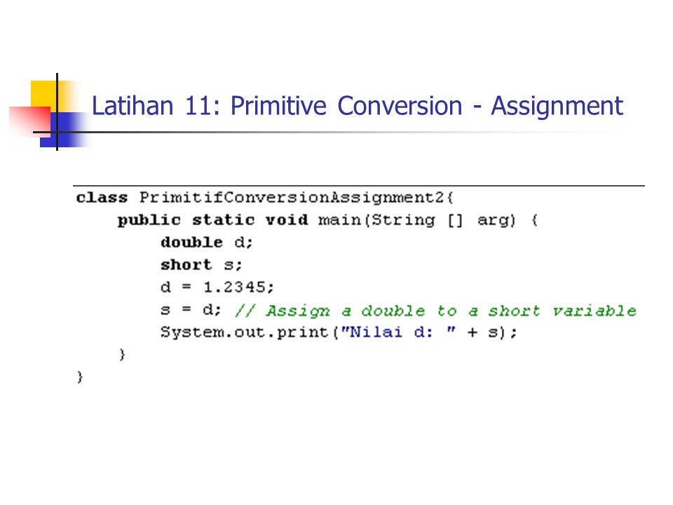 Latihan 11: Primitive Conversion - Assignment