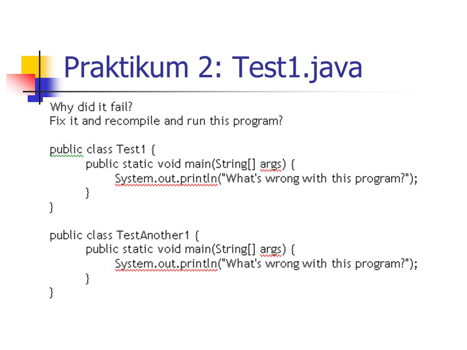 Praktikum 2: Test1.java