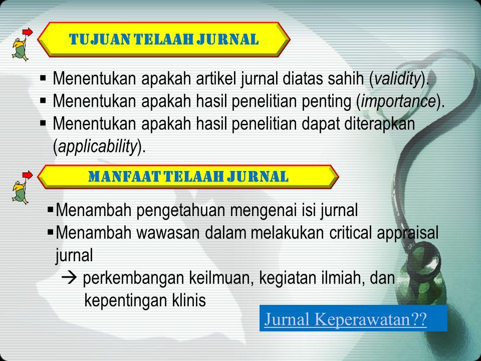 Menentukan apakah artikel jurnal diatas sahih (validity).