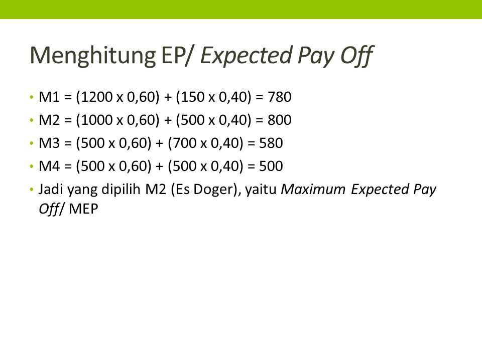 Menghitung EP/ Expected Pay Off
