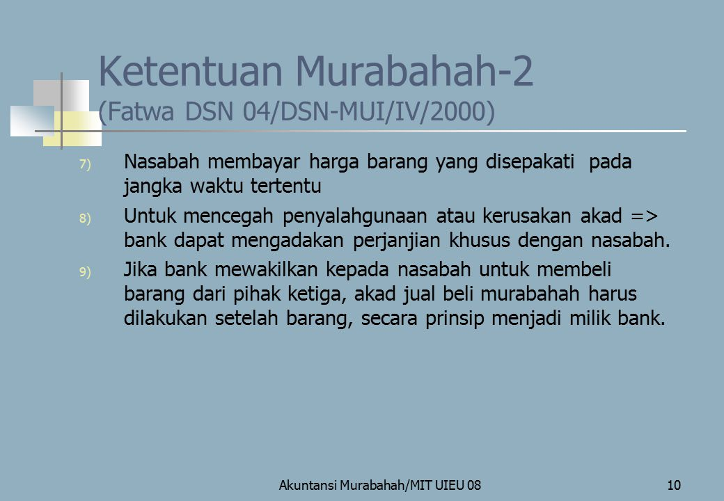 Ketentuan Murabahah-2 (Fatwa DSN 04/DSN-MUI/IV/2000)