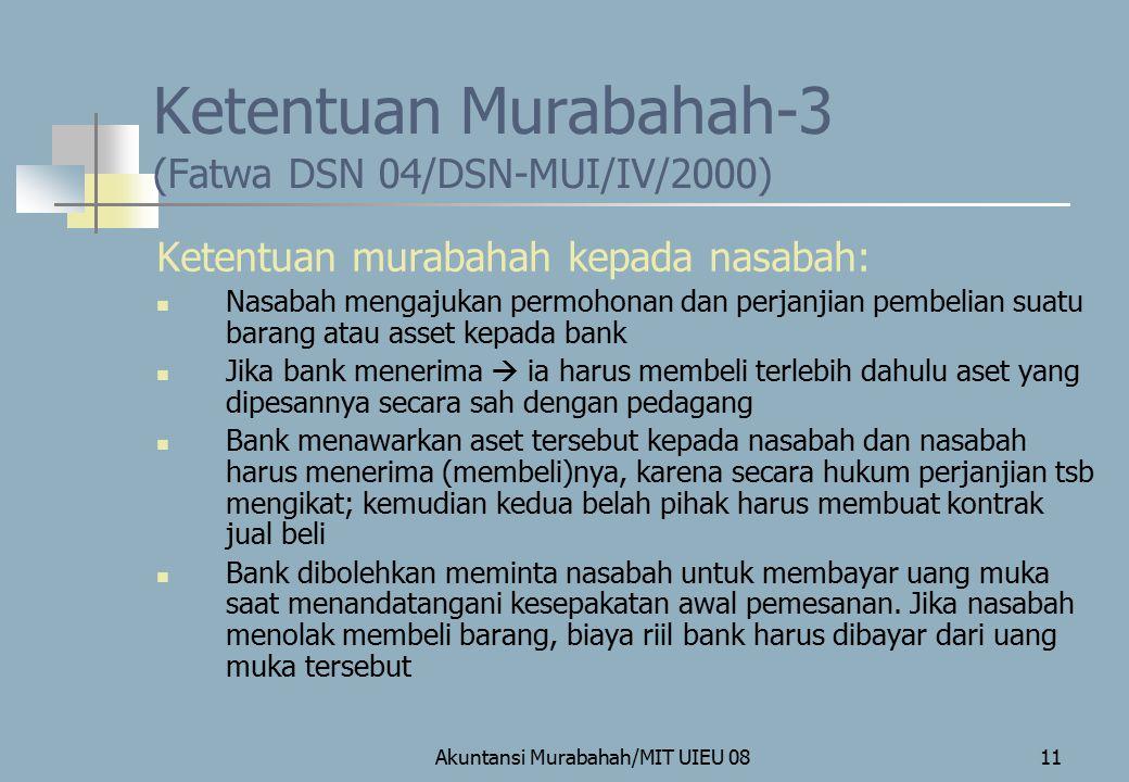 Ketentuan Murabahah-3 (Fatwa DSN 04/DSN-MUI/IV/2000)