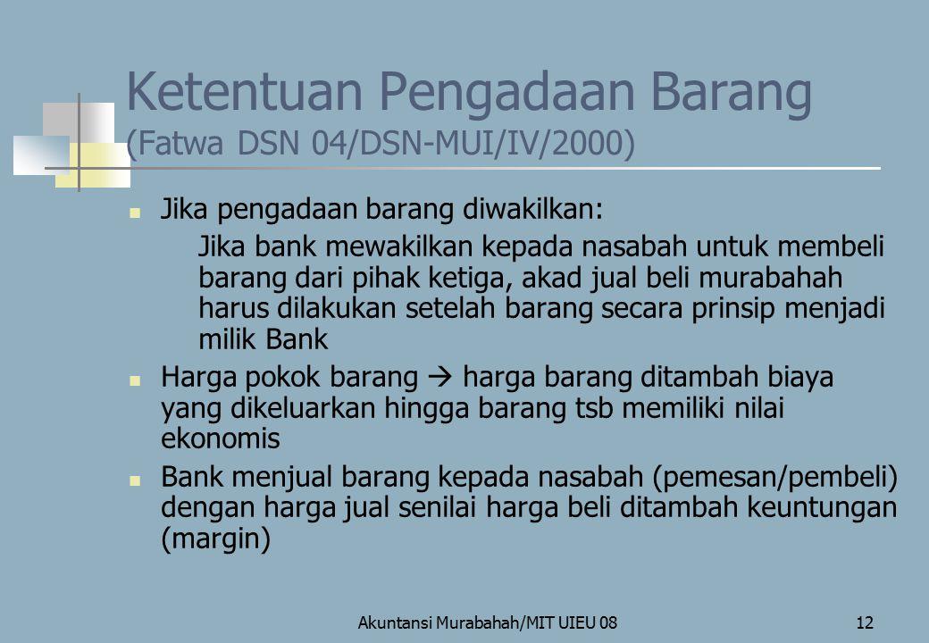 Ketentuan Pengadaan Barang (Fatwa DSN 04/DSN-MUI/IV/2000)