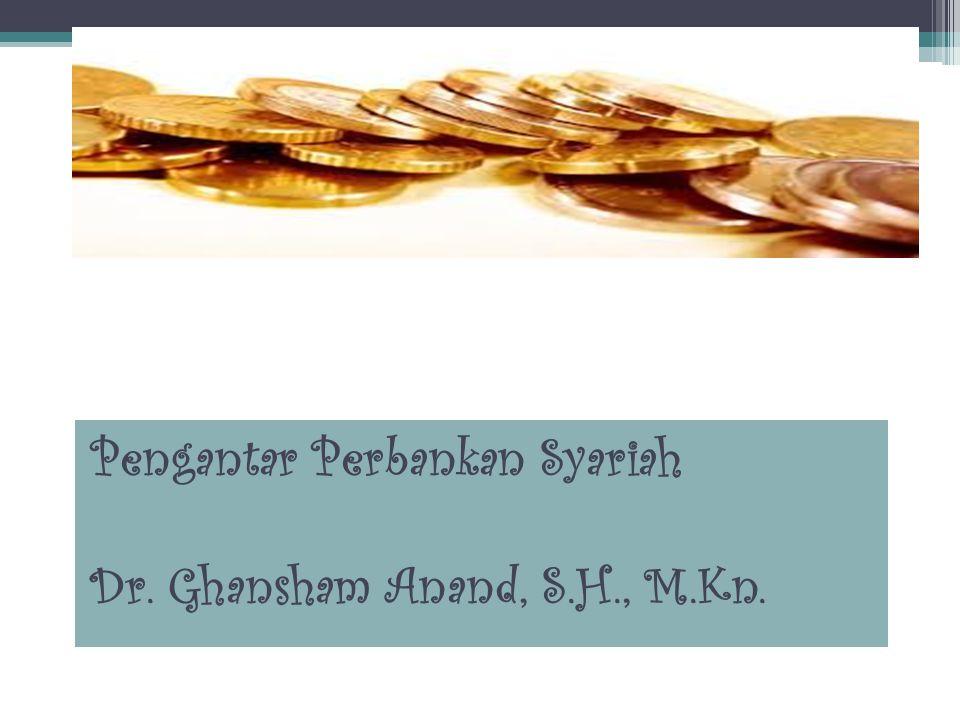 Pengantar Perbankan Syariah