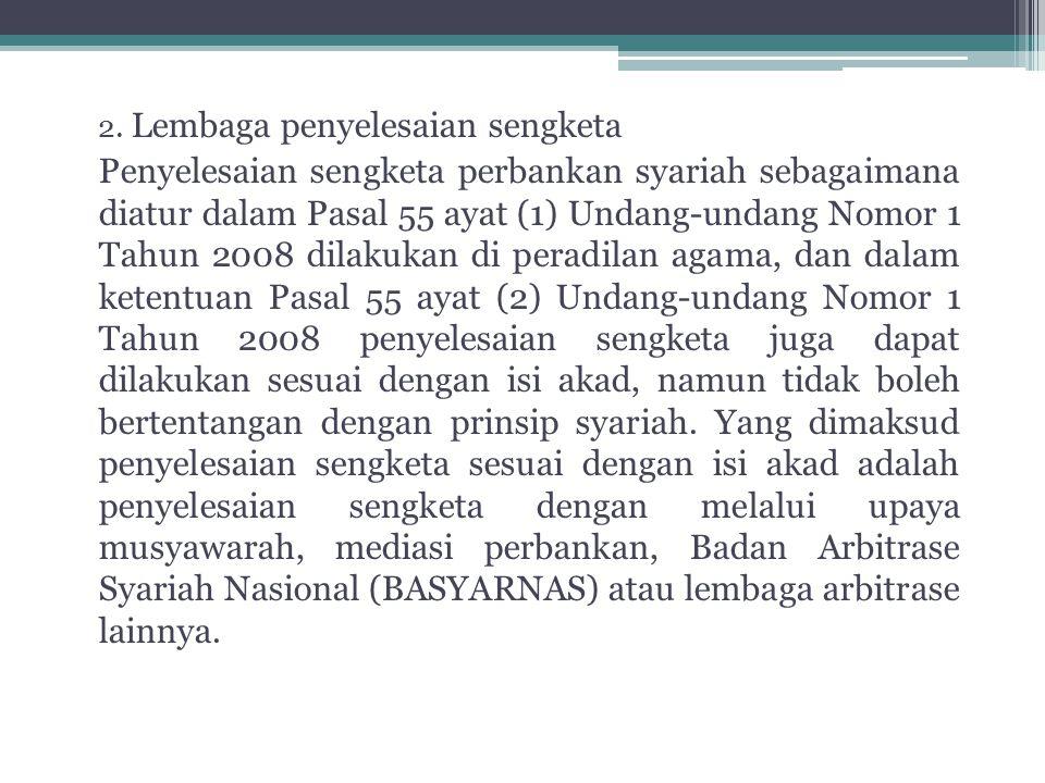 2. Lembaga penyelesaian sengketa