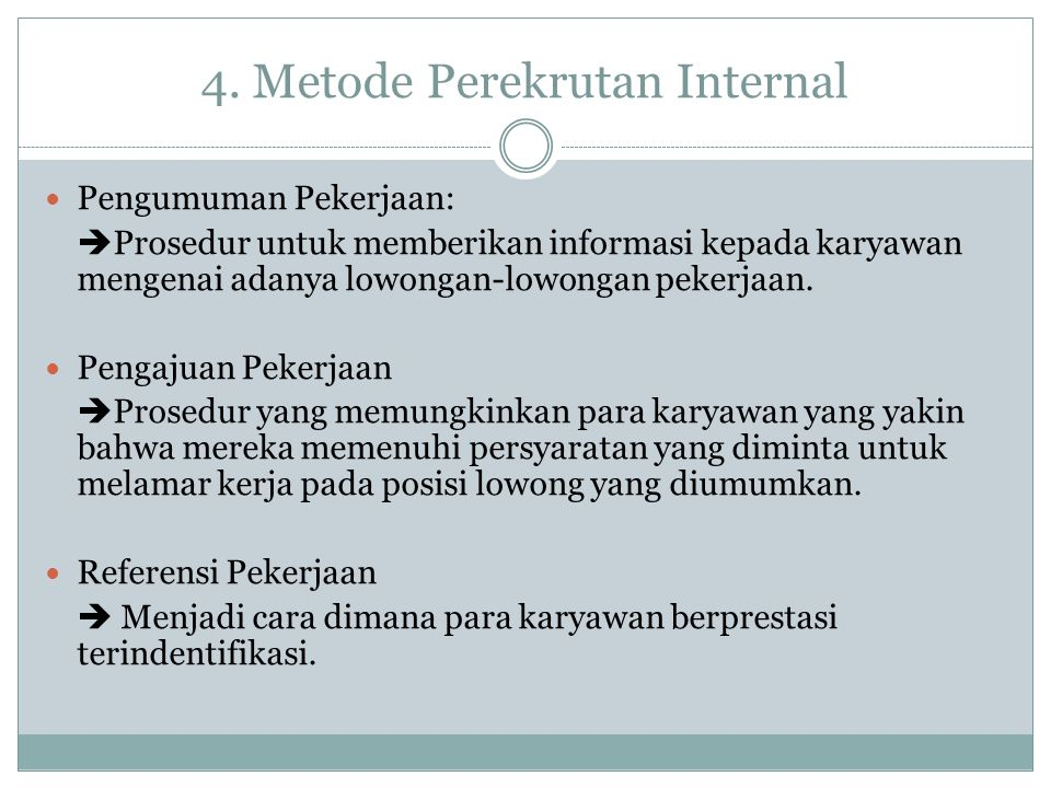 4. Metode Perekrutan Internal