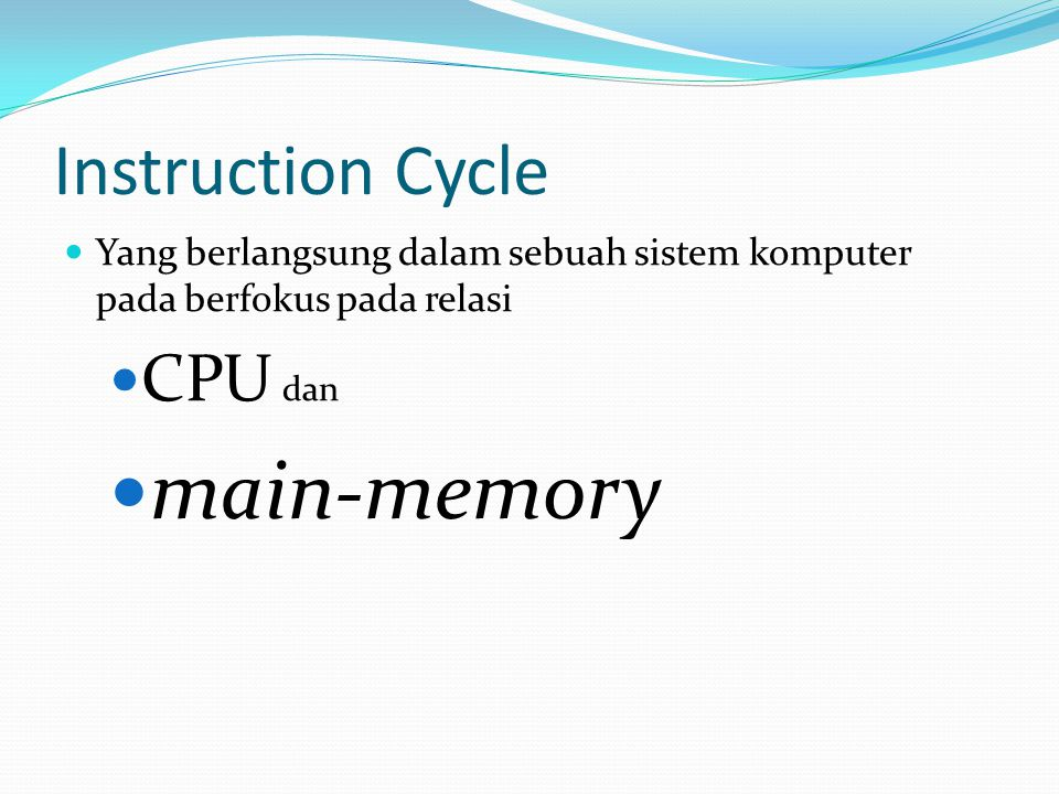 main-memory Instruction Cycle CPU dan
