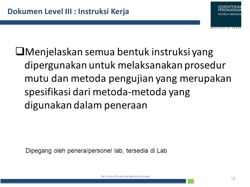 Dokumen Level III : Instruksi Kerja