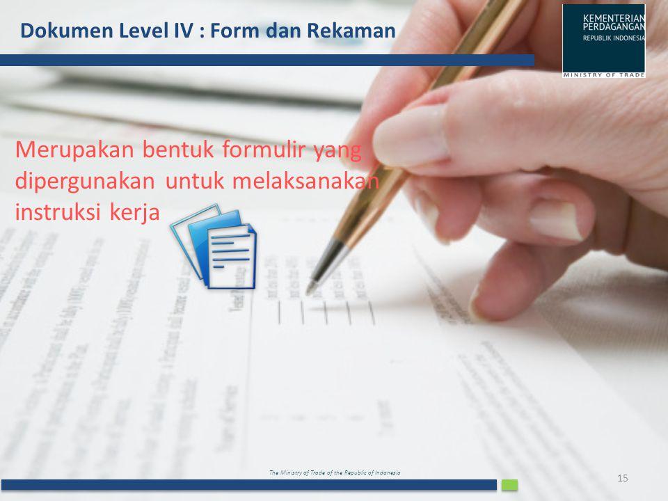 Dokumen Level IV : Form dan Rekaman