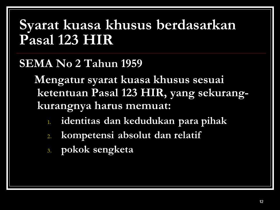 Syarat kuasa khusus berdasarkan Pasal 123 HIR