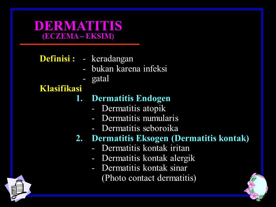 DERMATITIS (ECZEMA – EKSIM)