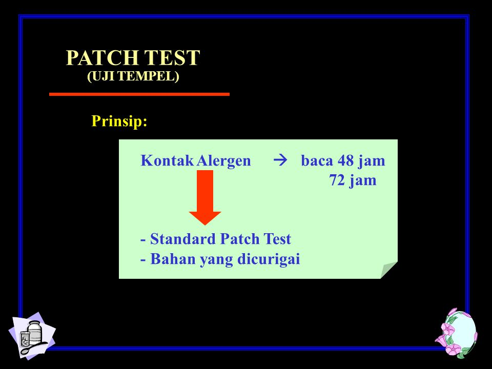 PATCH TEST (UJI TEMPEL)