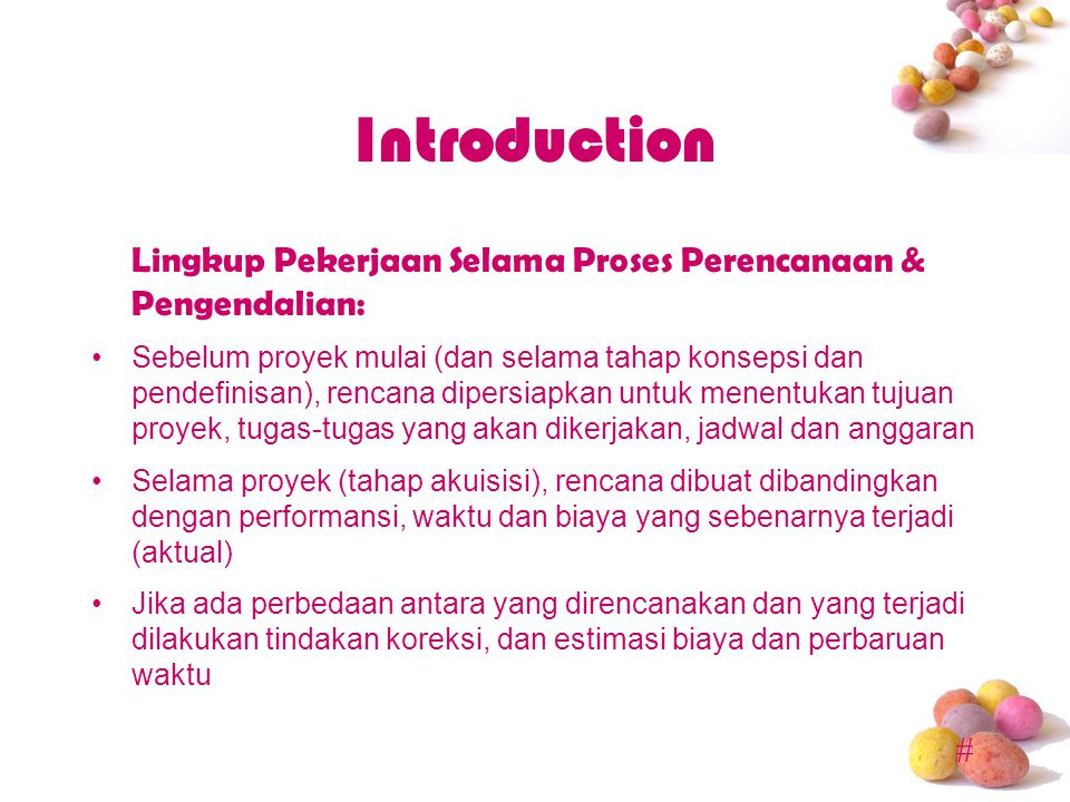 Introduction Lingkup Pekerjaan Selama Proses Perencanaan & Pengendalian: