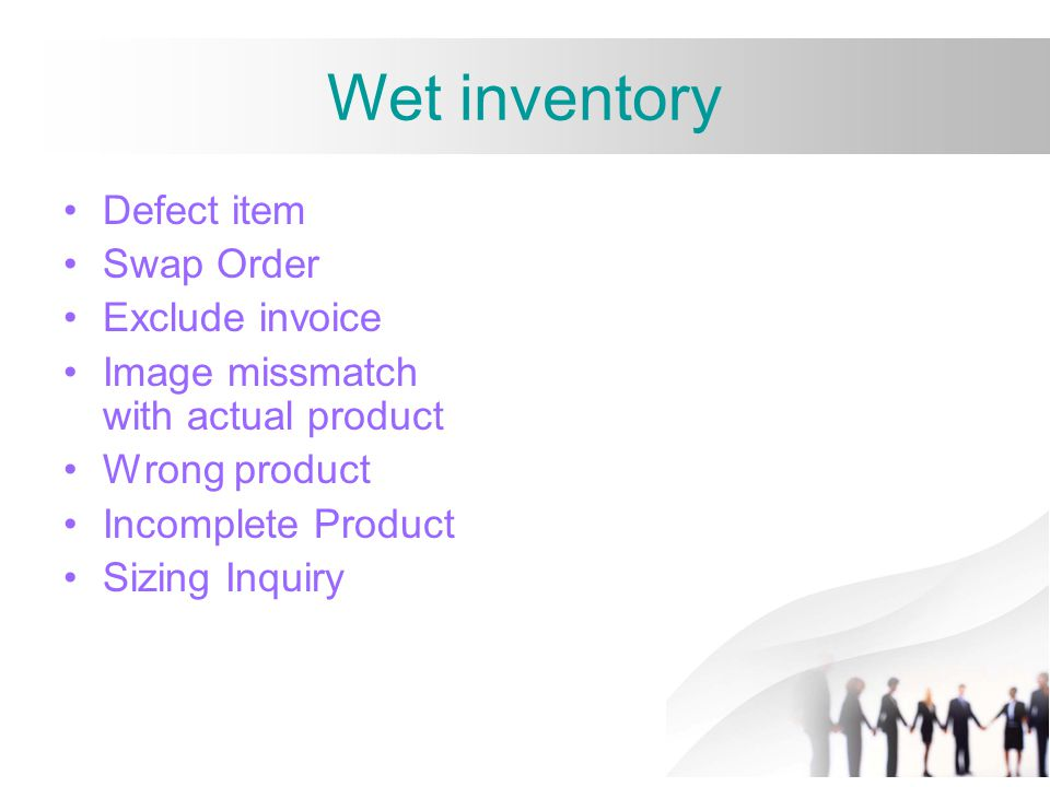 Wet inventory Defect item Swap Order Exclude invoice