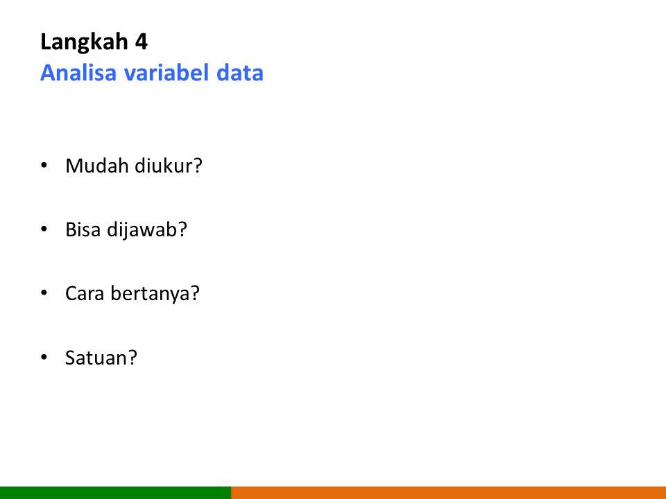 Langkah 4 Analisa variabel data
