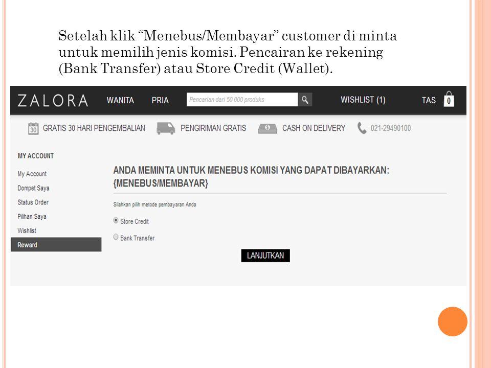 Setelah klik Menebus/Membayar customer di minta untuk memilih jenis komisi.