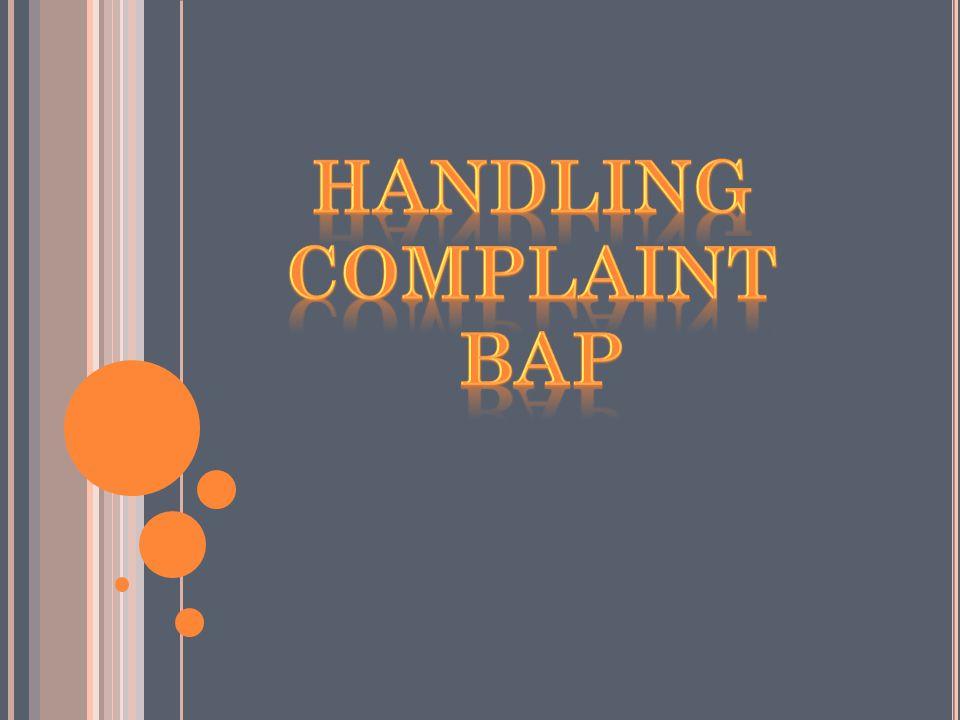 Handling Complaint bap