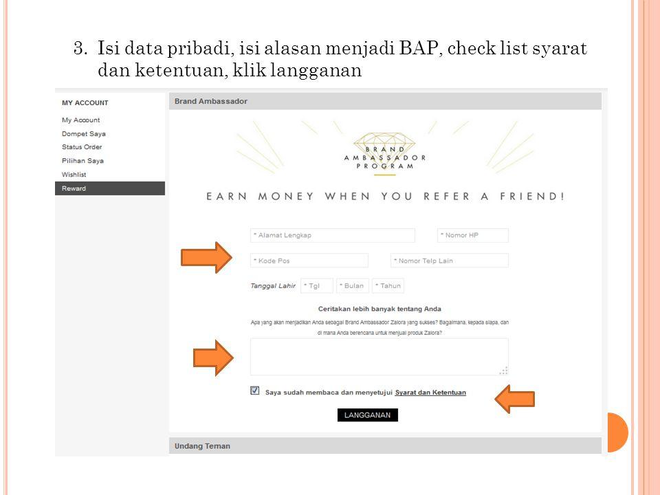 Isi data pribadi, isi alasan menjadi BAP, check list syarat dan ketentuan, klik langganan