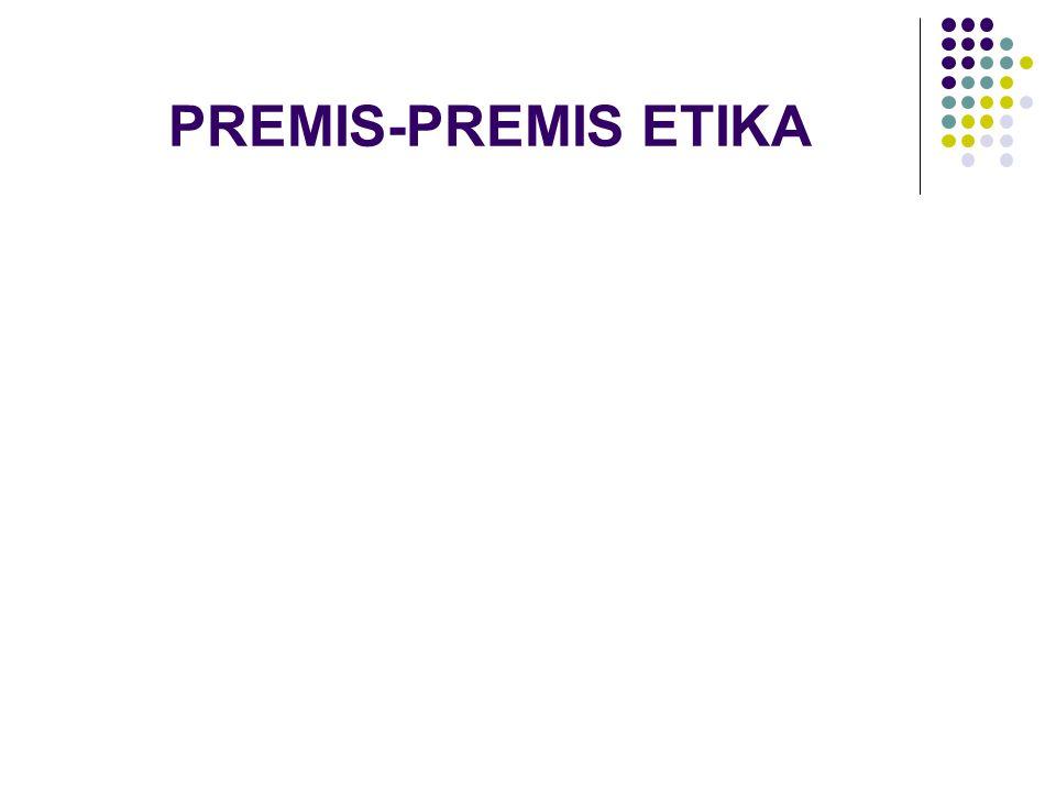 PREMIS-PREMIS ETIKA