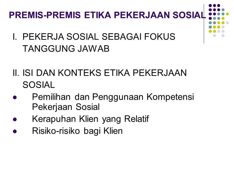 PREMIS-PREMIS ETIKA PEKERJAAN SOSIAL