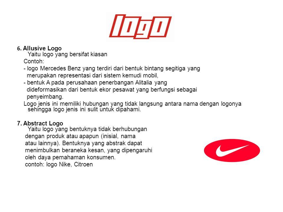 6. Allusive Logo Yaitu logo yang bersifat kiasan