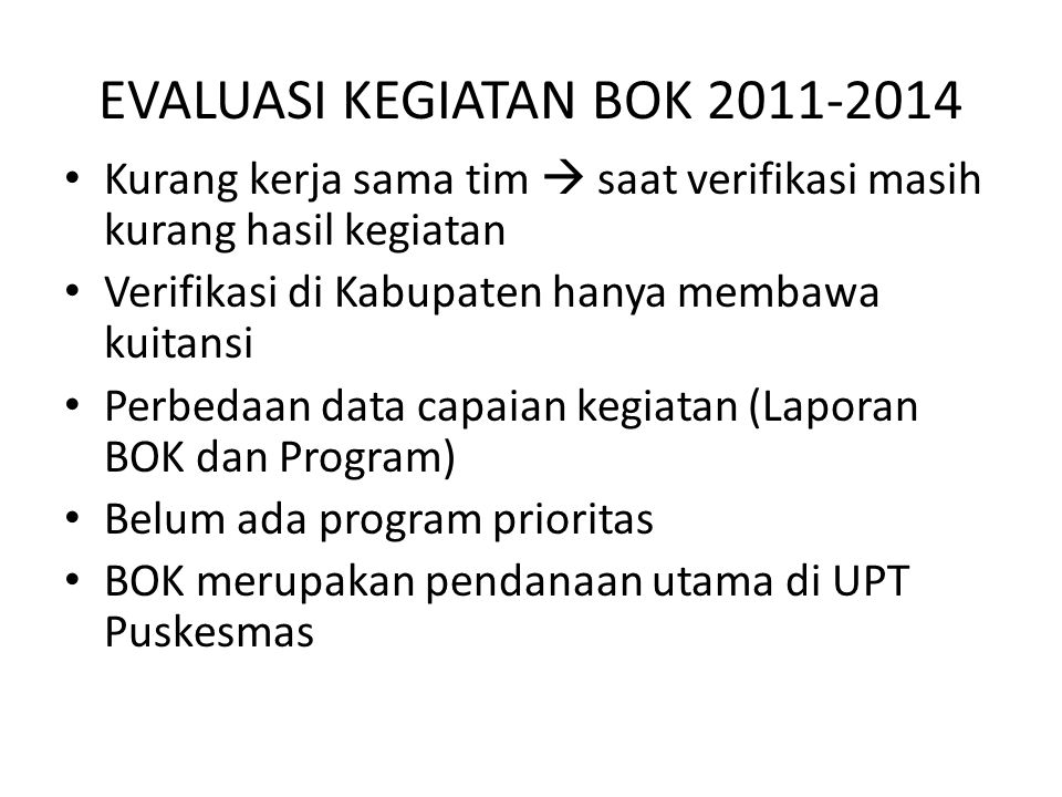 EVALUASI KEGIATAN BOK 2011-2014