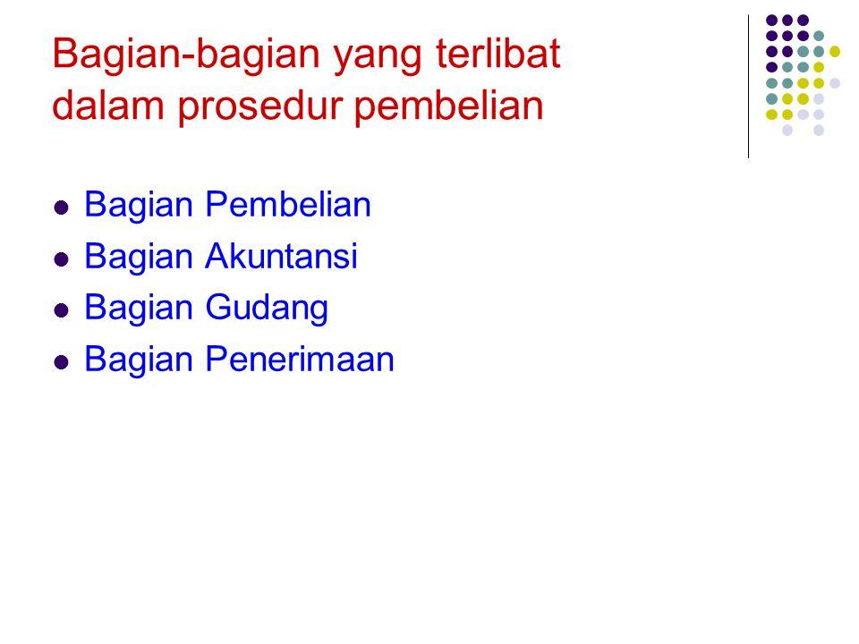 Bagian-bagian yang terlibat dalam prosedur pembelian