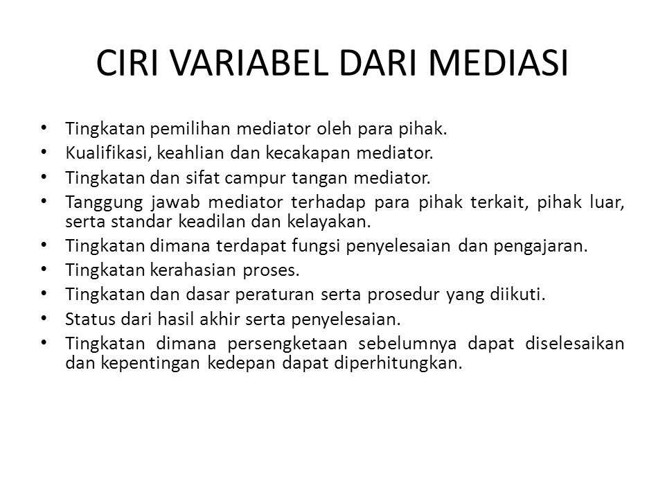 CIRI VARIABEL DARI MEDIASI