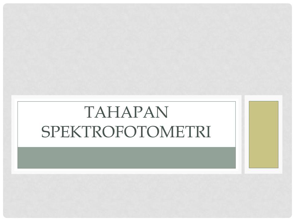 Tahapan spektrofotometri