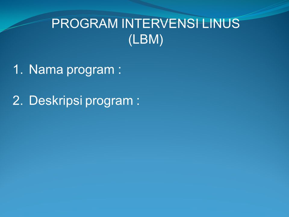 PROGRAM INTERVENSI LINUS