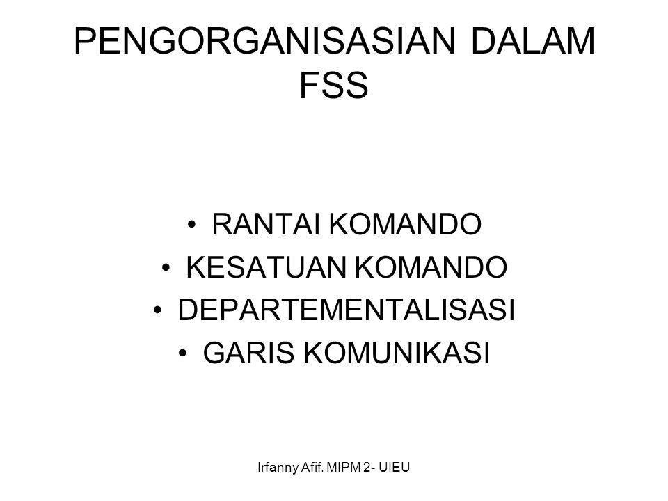 PENGORGANISASIAN DALAM FSS