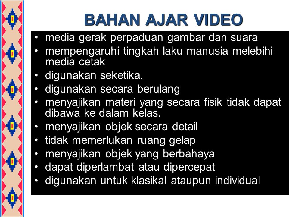 BAHAN AJAR VIDEO media gerak perpaduan gambar dan suara