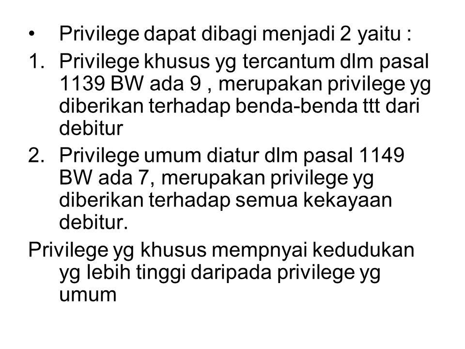 Privilege dapat dibagi menjadi 2 yaitu :
