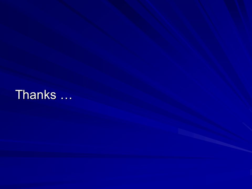 Thanks …