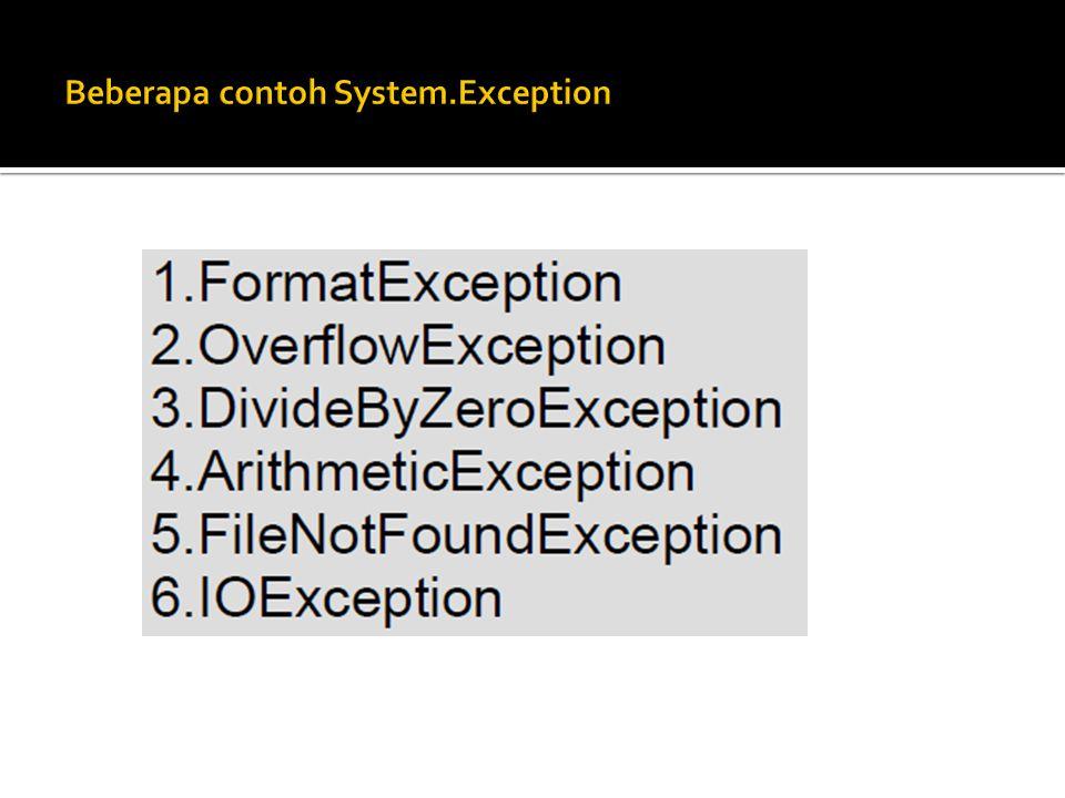 Beberapa contoh System.Exception