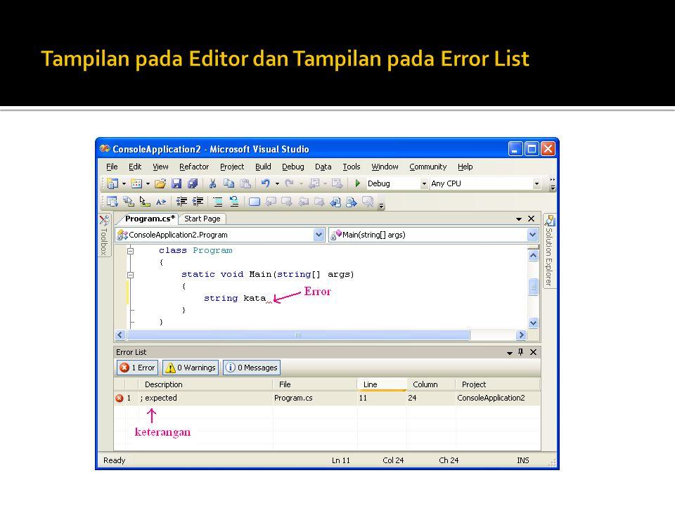Tampilan pada Editor dan Tampilan pada Error List