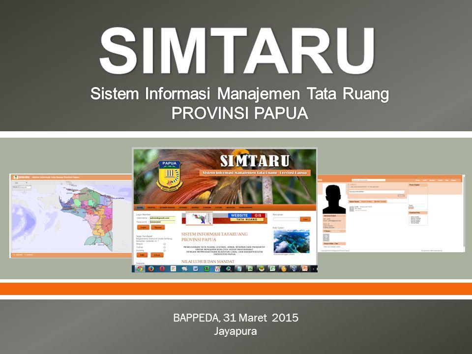 Sistem Informasi Manajemen Tata Ruang PROVINSI PAPUA