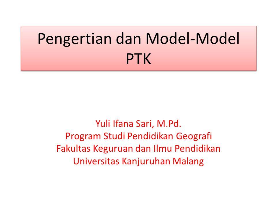 Pengertian dan Model-Model PTK