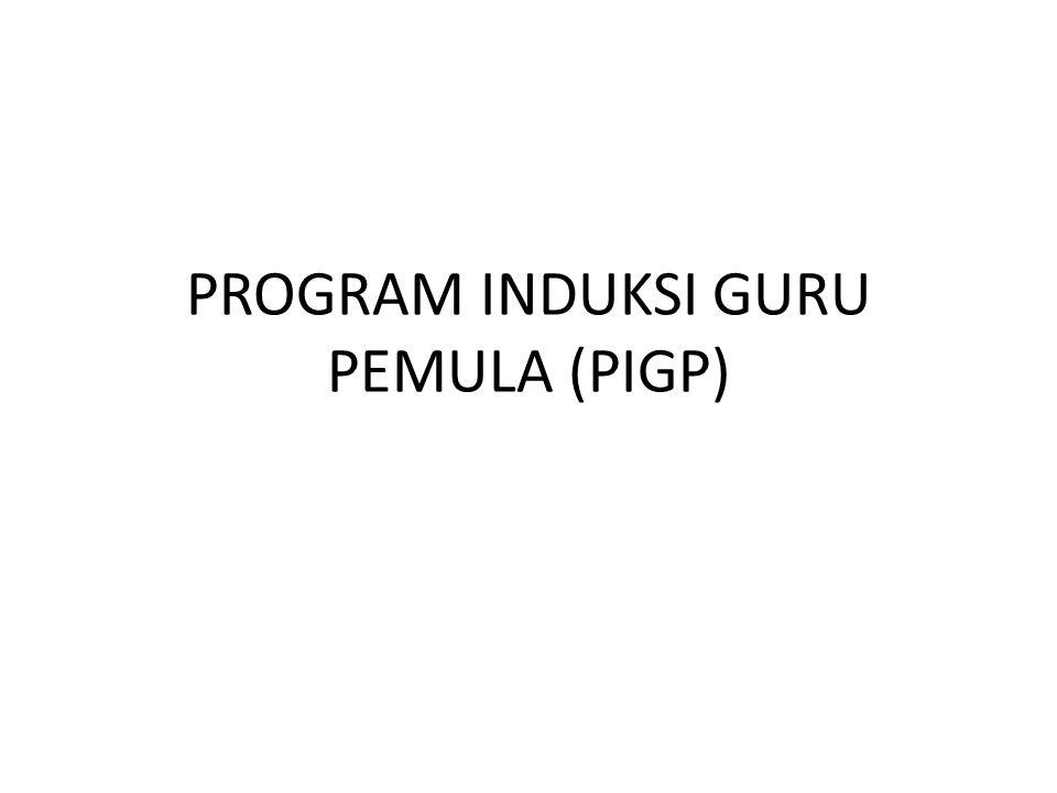 PROGRAM INDUKSI GURU PEMULA (PIGP)