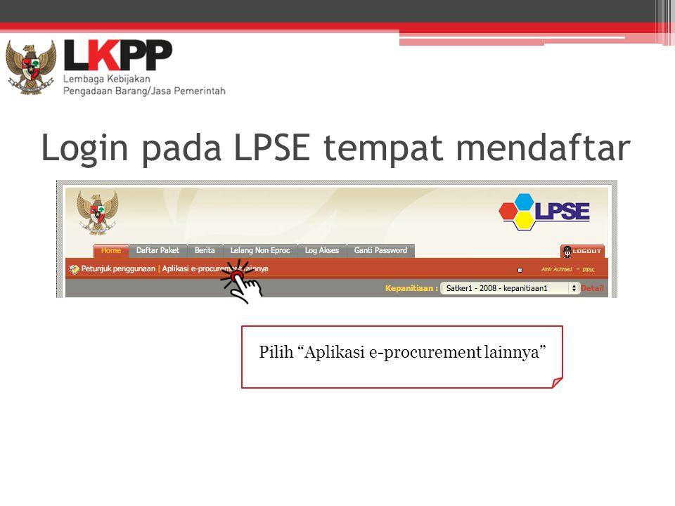 Login pada LPSE tempat mendaftar