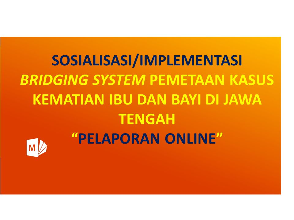 SOSIALISASI/IMPLEMENTASI