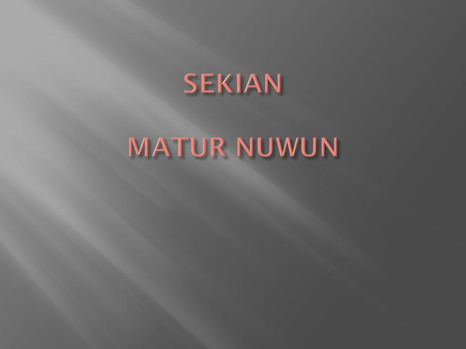 SEKIAN MATUR NUWUN