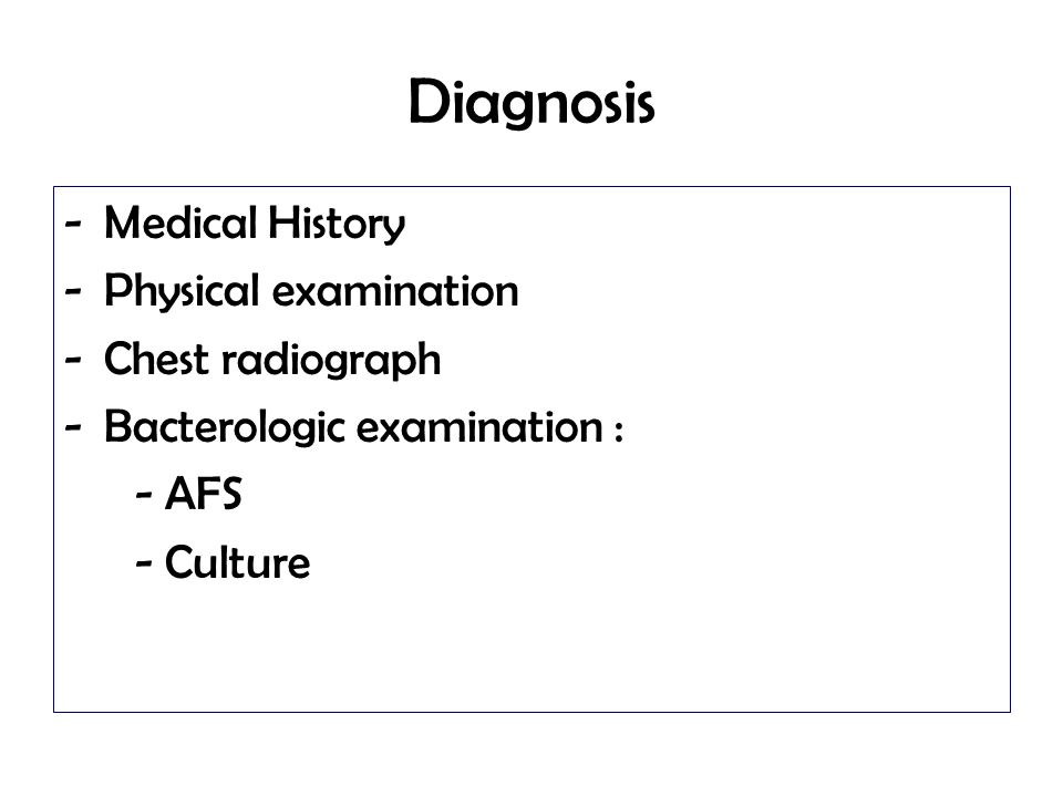 Diagnosis Medical History Physical examination Chest radiograph