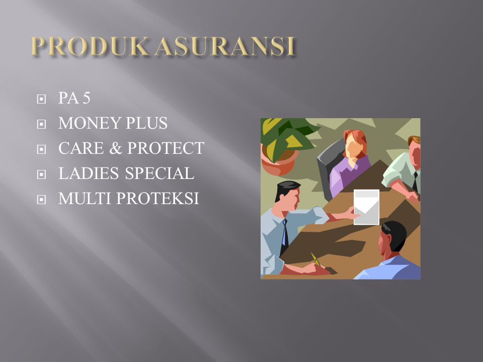 PRODUK ASURANSI PA 5 MONEY PLUS CARE & PROTECT LADIES SPECIAL