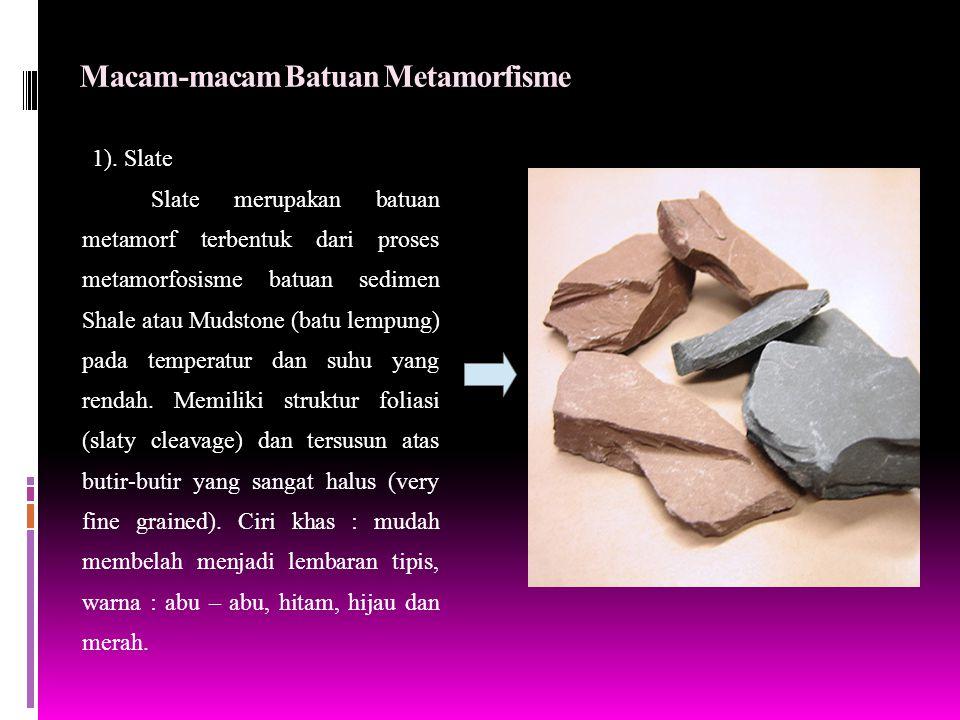 Macam-macam Batuan Metamorfisme