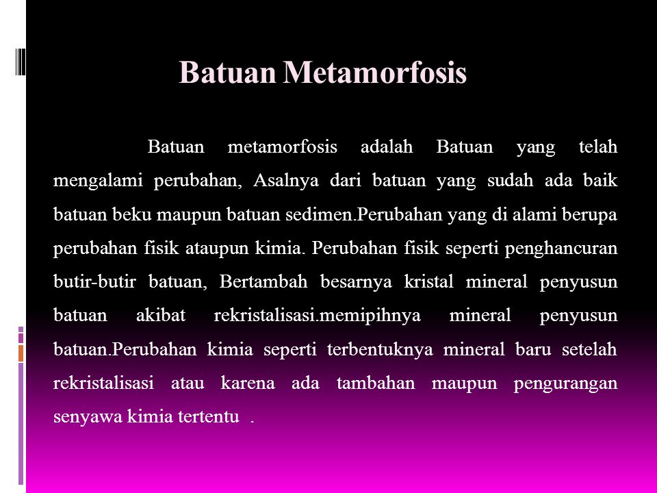 Batuan Metamorfosis